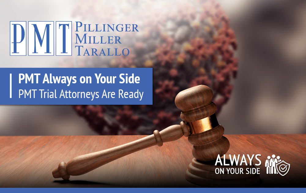 PMT Always on Your Side - PMT Trial Attorneys Are Ready