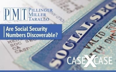 Case by Case: Are Social Security Numbers Discoverable?