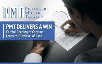 PMT Delivers a Win – Careful Reading of Contract Leads to Dismissal of Case