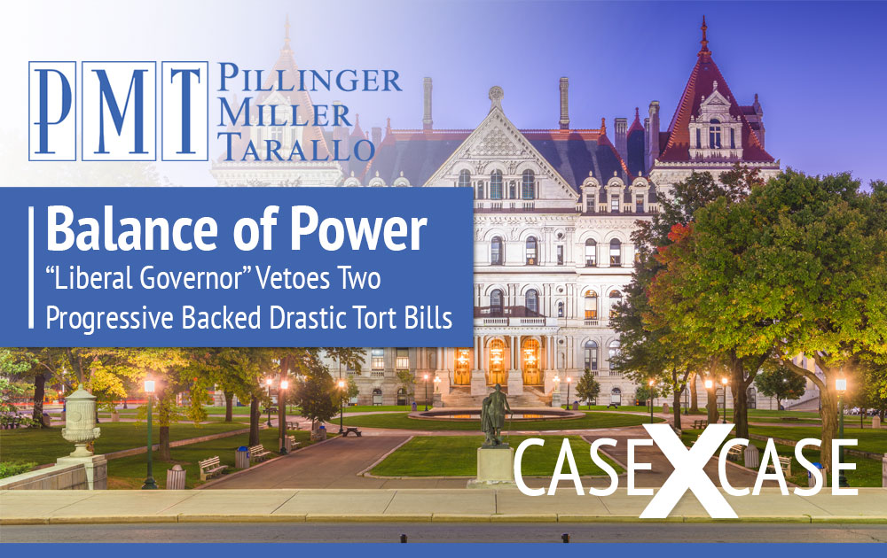 "Case by Case: Balance of Power: ""Liberal Governor"" Vetoes Two Progressive Backed Drastic Tort Bills"