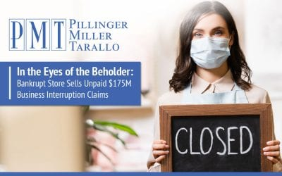 In the Eyes of the Beholder: Bankrupt Store Sells Unpaid $175M Business Interruption Claims