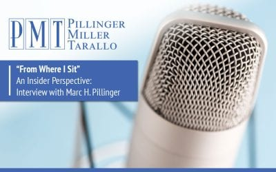 """""""From Where I Sit"""" An Insider Perspective: Interview with Marc H. Pillinger"""