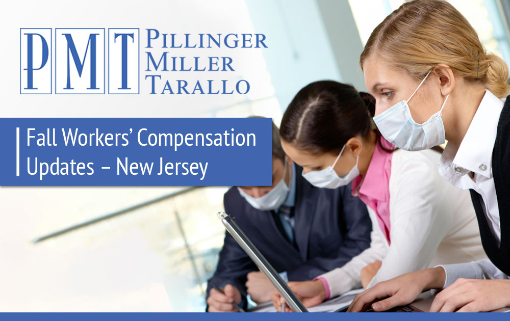 Fall Workers' Compensation Updates – New Jersey