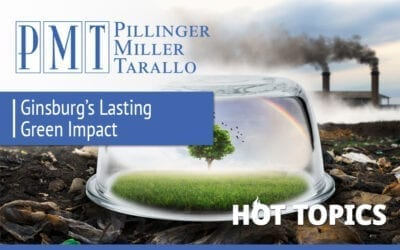 HOT TOPICS  – Ginsburg's Lasting Green Impact