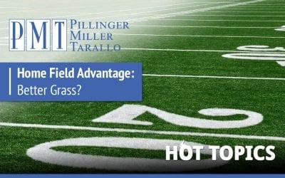 HOT TOPICS – Home Field Advantage: Better Grass?