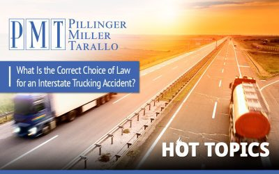 Hot Topics – What Is the Correct Choice of Law for An Interstate Trucking Accident?