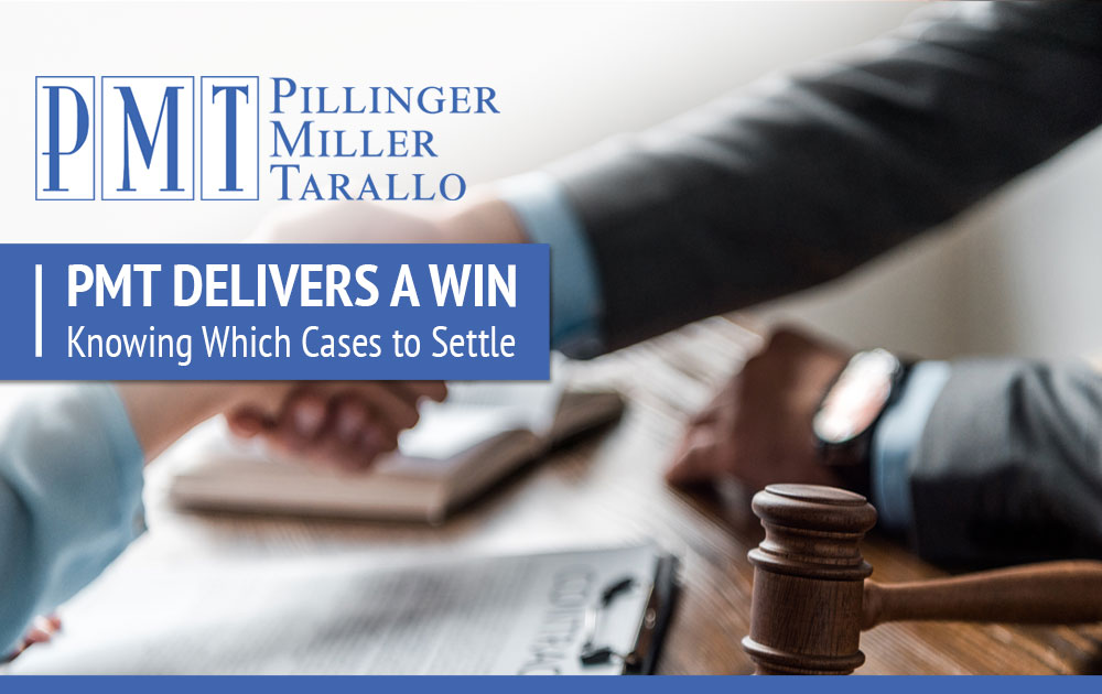 PMT Delivers a Win - Knowing Which Cases to Settle