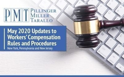 May Updates to Workers' Compensation Rules and Procedures – New Jersey, New York and  Pennsylvania