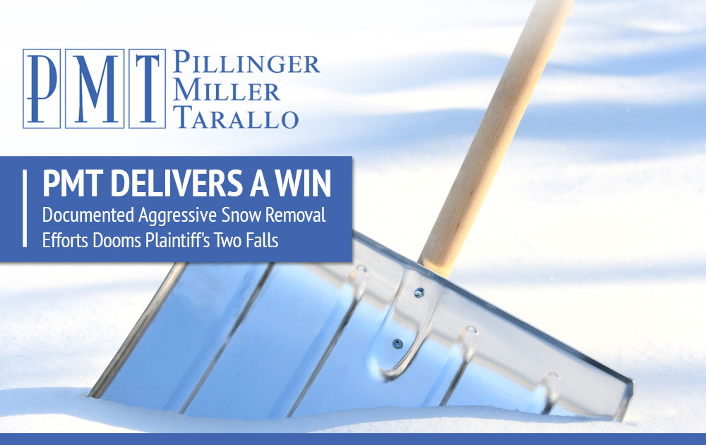 PMT DELIVERS A WIN - Documented Aggressive Snow Removal