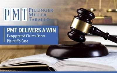 PMT Delivers a Win – Exaggerated Claims Doom Plaintiff's Case