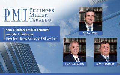 PMT Announces New Partners – Seth A. Frankel, Frank D. Lombardi and John J. Tambascia