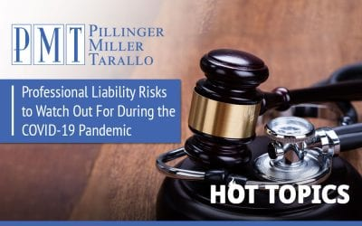 HOT TOPICS – Professional Liability Risks to Watch Out For During the COVID-19 Pandemic